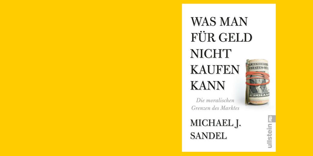 """Buch Cover von Michael Sandel """"Was man für Geld nicht kaufen kann"""""""