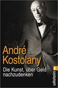 Andrè Kostolany ist der Meister der Börsenweisheiten, er ist Meister beim in Aktien investieren