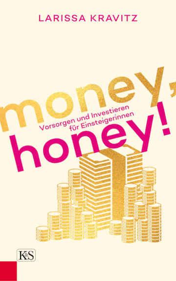 Bücher für Frauen - Money Honey ist eher zur Unterhaltung.