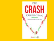 Was können Sie aus dem Corona-Crash für Ihre Geldanlage lernen?